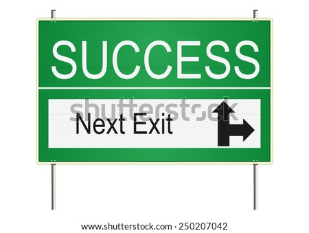 Success. Green traffic sign on a white background. Raster