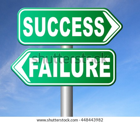 success or failure being successful in life and business road sign arrow - stock photo