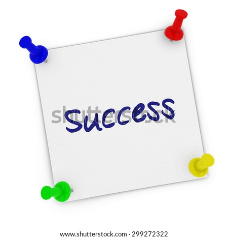 Success Sticky Note with Corners Pinned to white background by multicoloured pins - stock photo