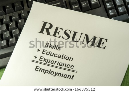 Successful Candidate Resume: Skills + Education + Experience = Employment - stock photo