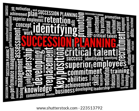 Succession Planning in word collage - stock photo