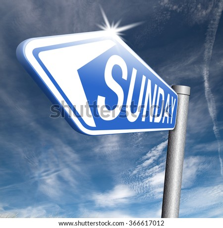 sunday road sign event calendar or meeting schedule reminder - stock photo