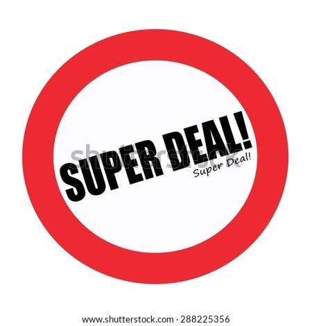 SUPER DEAL black stamp text on white - stock photo
