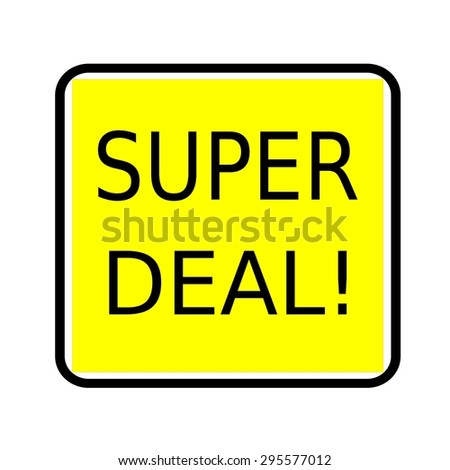 Super deal black stamp text on yellow background - stock photo