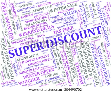 Super Discount Meaning Good Fabulous And Sensational