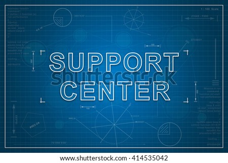 support center on paper blueprint background, business concept - stock photo