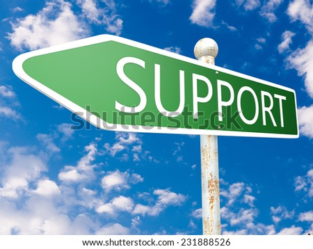 Support - street sign illustration in front of blue sky with clouds. - stock photo