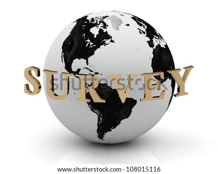 SURVEY abstraction inscription around earth on a white background - stock photo