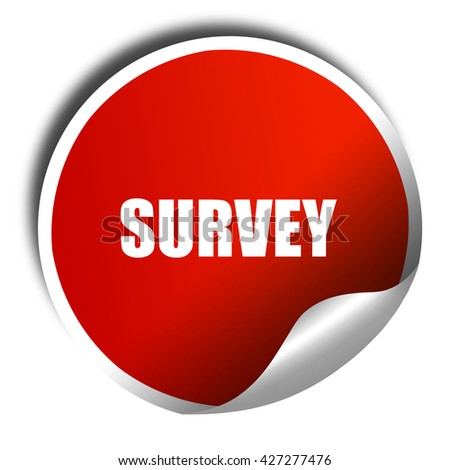 survey, 3D rendering, a red shiny sticker - stock photo