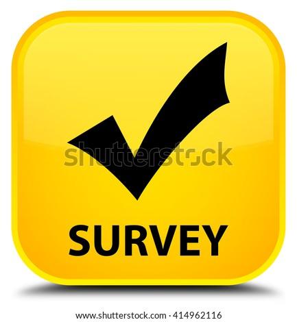 Survey (validate icon) yellow square button - stock photo
