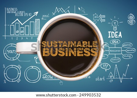 sustainable business. coffee cup with business sketches background - stock photo