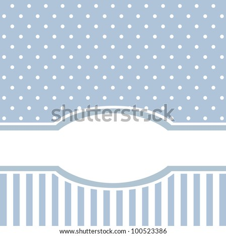 Sweet blue vintage card or invitation for birthday or baby shower party with strips and white polka dots. Cute background with white space to put your text - stock photo
