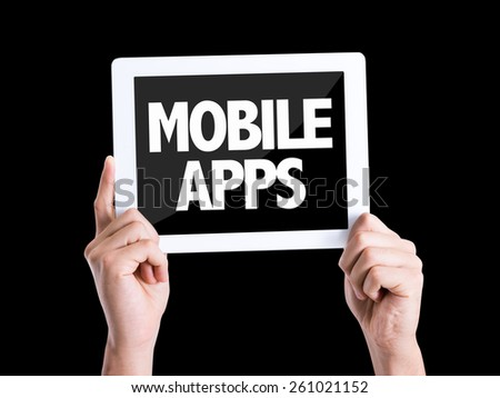 Tablet pc with text Mobile Apps isolated on black - stock photo