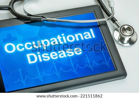 Tablet with the text Occupational disease on the display - stock photo