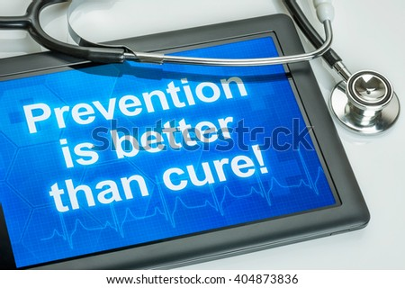 Tablet with the text Prevention is better than cure - stock photo