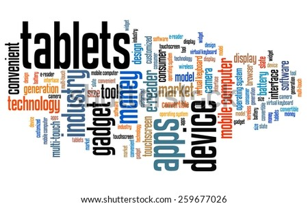Tablets - technology concepts word cloud illustration. Word collage. - stock photo