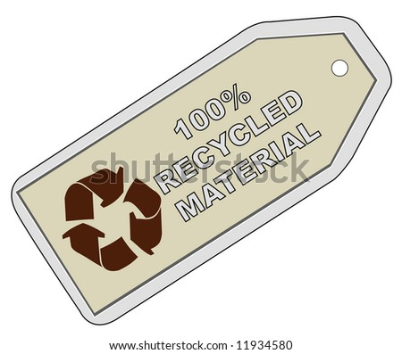 tag with 100% recycled material with recycle logo - stock photo