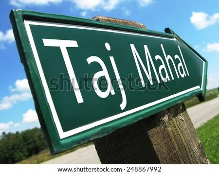 TAJ MAHAL road sign - stock photo