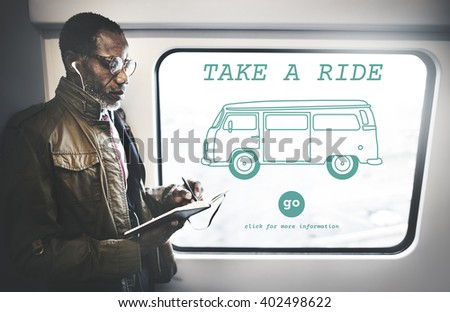 Take a Ride Traveling Adventure Journey Destination Van Concept