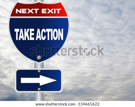 Take action road sign - stock photo