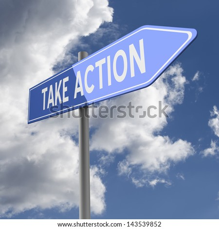 Take action words on Blue Road Sign - stock photo