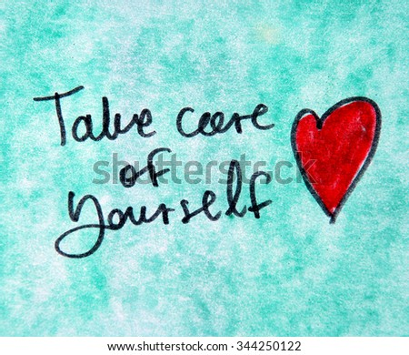 take care of yourself - stock photo