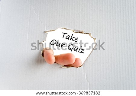 Take our quiz text concept isolated over white background - stock photo