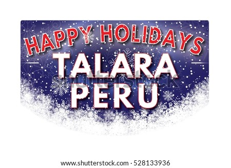 TALARA PERU Happy Holidays welcome text card.