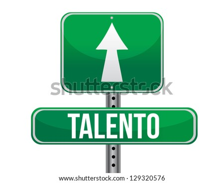 talent in Spanish traffic road sign illustration design over white