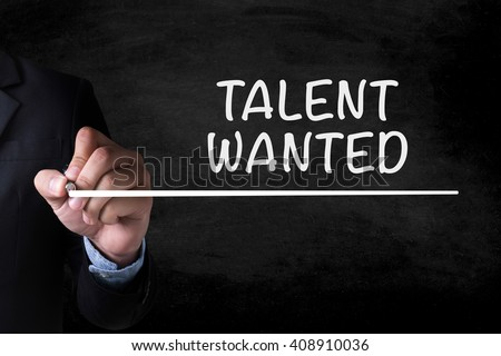 TALENT WANTED and Businessman drawing  Page on blackboard