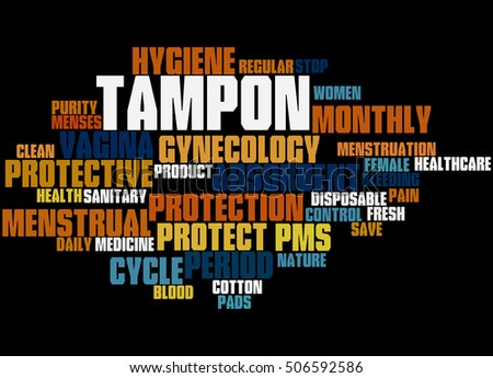 Tampon, word cloud concept on black background.