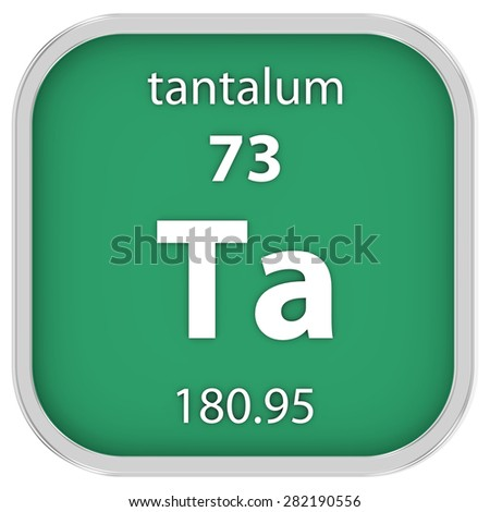 Tantalum material on the periodic table. Part of a series. - stock photo