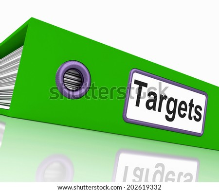 Targets File Showing Goal Forecast And Folders