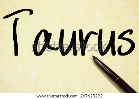 taurus word write on paper  - stock photo