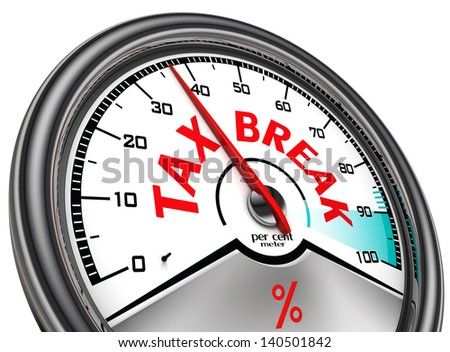 tax break conceptual indicator isolated on white background - stock photo