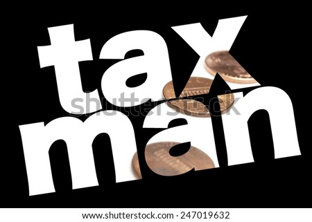 tax man, taxes  - stock photo
