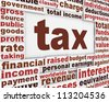 Tax poster conceptual background. Business message conceptual design - stock photo