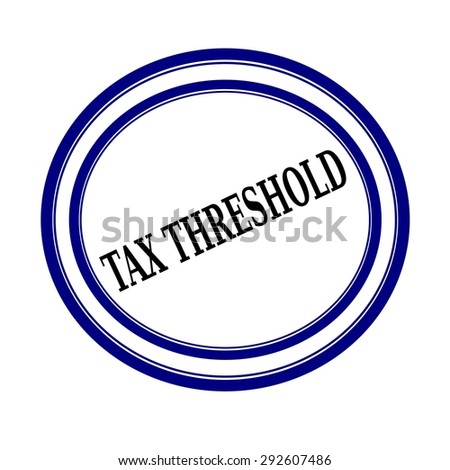 TAX THRESHOLD black stamp text on white - stock photo