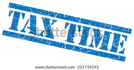 tax time blue blue square grunge textured isolated stamp - stock photo