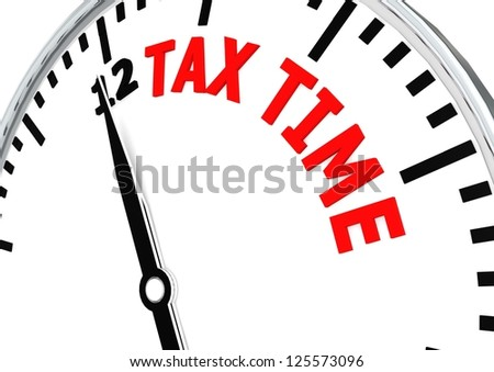 Tax time is coming - stock photo