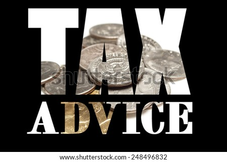 Taxes, Tax Advice, Money  - stock photo
