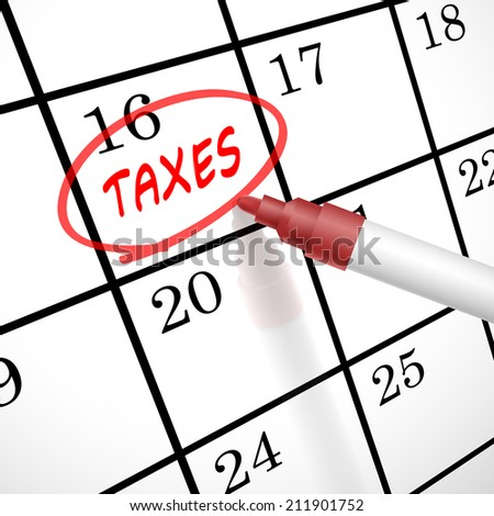 taxes word circle marked on a calendar by a red pen - stock photo