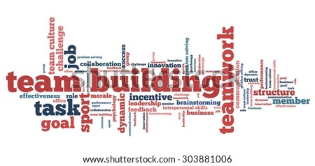 Team building - company teamwork issues and concepts word cloud illustration. Word collage concept. - stock photo