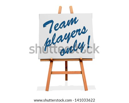 Team Players Only on a sign.