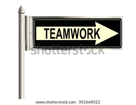 Teamwork. Road sign on the white background. Raster illustration.