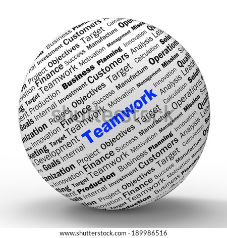 Teamwork Sphere Definition Means Unity Cooperation And Partnership