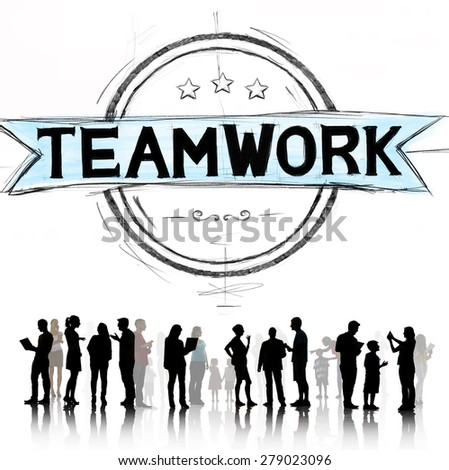 Teamwork Togetherness Unity Harmony Cooperation Concept