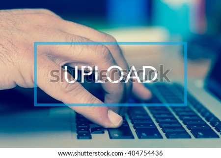 Technology Concept: UPLOAD - stock photo