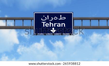 Tehran Iran Highway Road Sign - stock photo