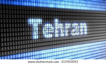 Tehran. Proportion 16:9 sign - stock photo